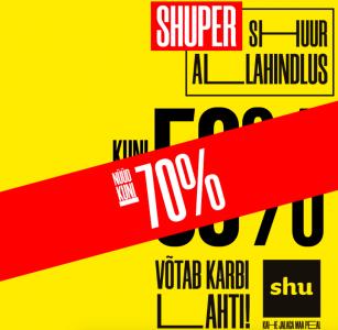 SHUPER SHUUR ALLAHINDLUS KUNI -70%